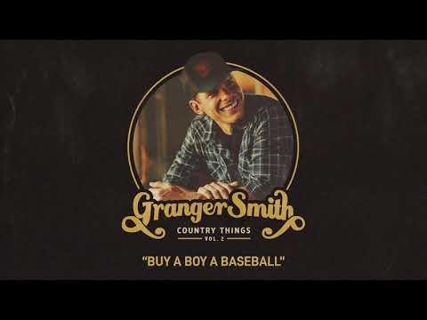 Granger Smith - Buy A Boy A Baseball (Official Audio)