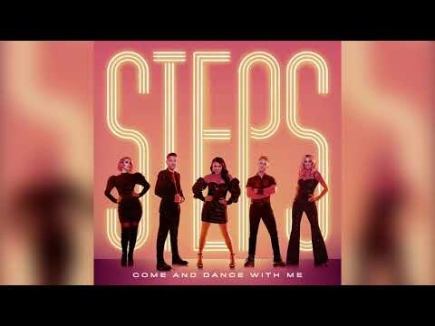 Steps - Come And Dance With Me (Official Audio)