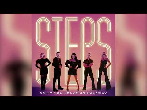 Steps - Don't You Leave Us Halfway (Official Audio)