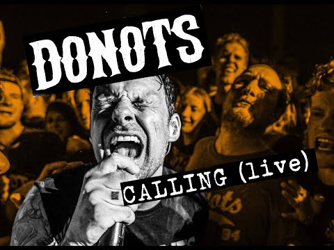 DONOTS - Calling live (Birthday Slams Video)