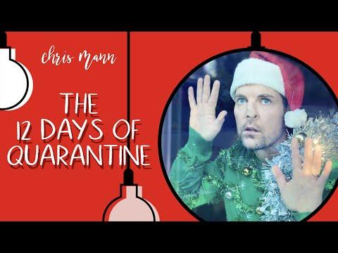 THE 12 DAYS OF QUARANTINE - A Chris Mann Music Parody