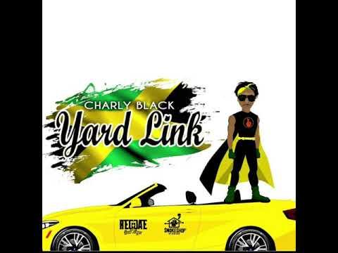 CHARLY BLACK Yard Link
