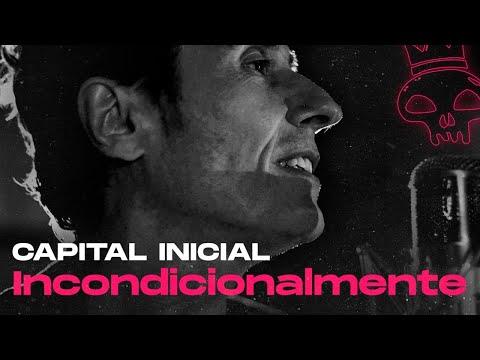 CAPITAL INICIAL | INCONDICIONALMENTE (2020)
