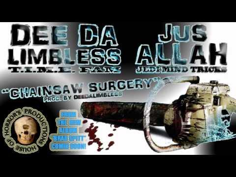 CHAINSAW SURGERY Feat. JUS ALLAH (JEDI MIND TRICKS)