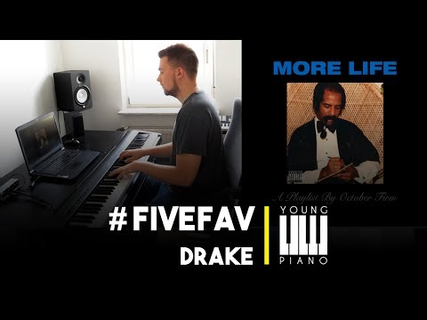 Drake - More Life | Cover by Young Piano | #FiveFav
