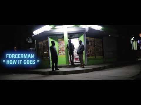 ForcerMan - How it Goes (Official Music Video)