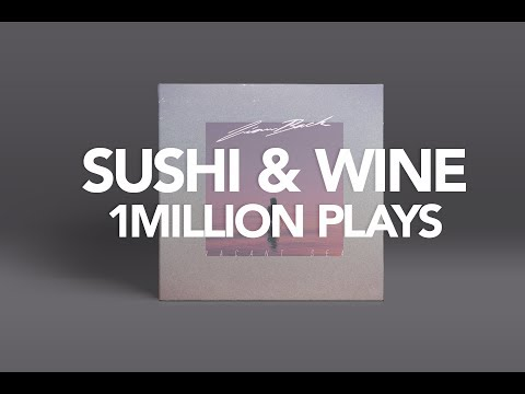 Liam Back - Sushi & Wine has reached 1Million Plays