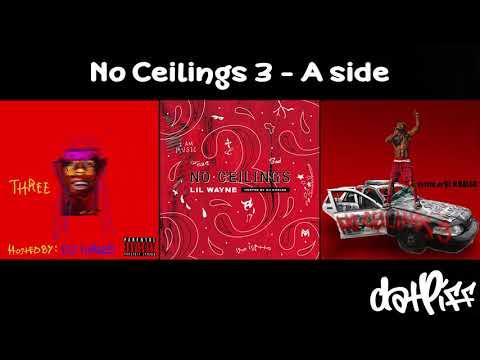 Lil Wayne - No Ceilings 3 A Side (Full Mixtape)