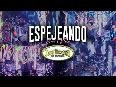 Espejeando (Video Musical En Vivo) – Los Tucanes De Tijuana