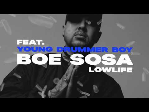 Steelz, BOE Sosa & Young Drummer Boy - Low Life (Lyric Video)