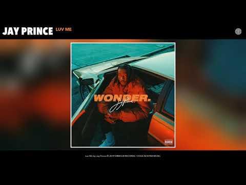 Jay Prince - LUV ME (Audio)