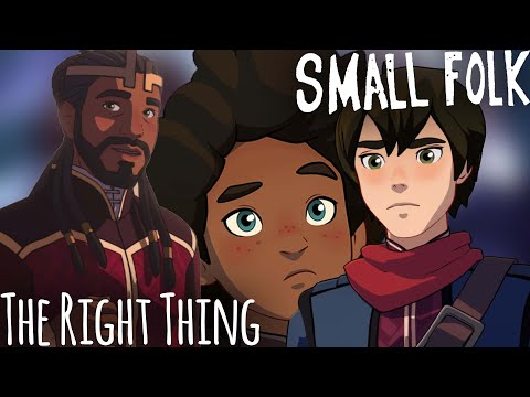 ORIGINAL DRAGON PRINCE FAN SONG - The Right Thing