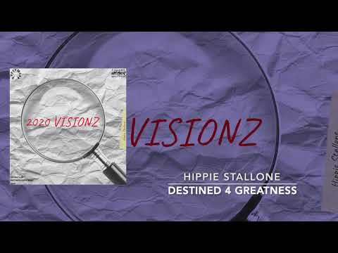 Hippie Stallone - Destined 4 Greatness (Audio)