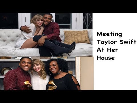 Meeting Taylor Swift At Her House