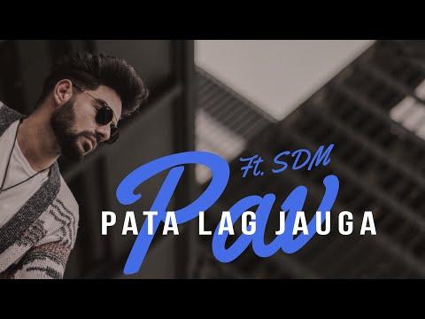 Pav Dharia - Pata Lag Jauga ft. SDM