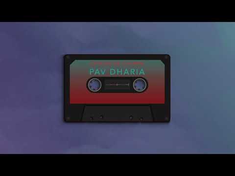 Pav Dharia - Chirian Da Chamba [Audio]