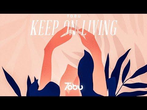 Tobu - Keep On Living
