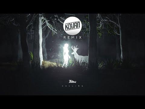 Tobu - Calling (Kovan Remix)