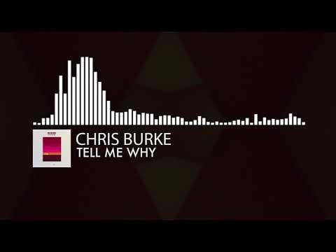Chris Burke - Tell Me Why