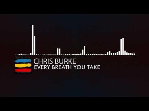 The Police - Every Breath You Take (Chris Burke Bootleg)