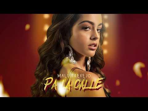 Malu Trevejo- Pa La Calle (Official Audio)