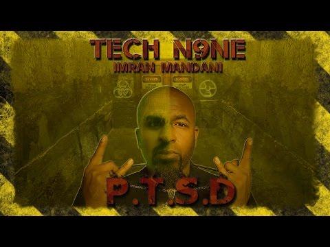Tech N9ne - PTSD (ft. Imran Mandani & Krizz Kaliko) Lyrics Video