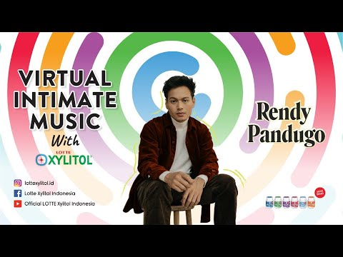 Virtual Intimate Music Rendy Pandugo With Lotte Xylitol