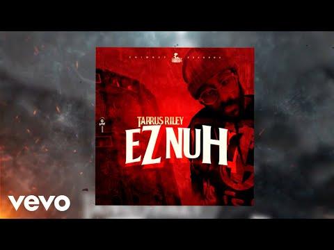 Tarrus Riley - EZ Nuh (Official Audio)