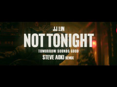 林俊傑 JJ Lin 《Not Tonight》 (Tomorrow Sounds Good Steve Aoki Remix) Official Teaser 3