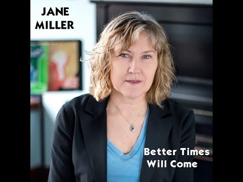 Jane Miller - Better Times Will Come (Janis Ian) instrumental