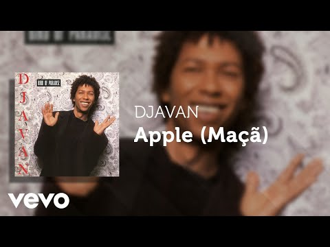 Djavan - Apple (Maçã) (Áudio Oficial)
