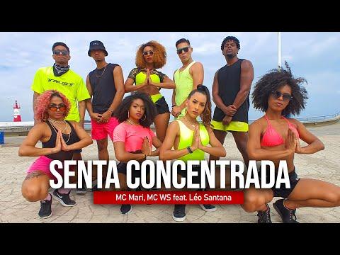 SENTA CONCENTRADA - Mc Mari, Mc WS, feat. Léo Santana | Coreografia - Edilene Alves