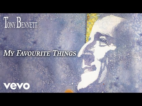 Tony Bennett - My Favourite Things (Official Audio)