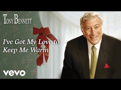 Tony Bennett - I've Got My Love to Keep Me Warm (from A Swingin' Christmas - Audio)