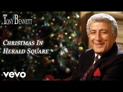 Tony Bennett - Christmas In Herald Square (Official Audio)