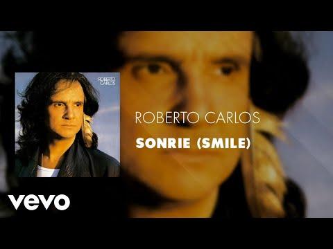 Roberto Carlos - Sonrie (Smile) (Áudio Oficial)