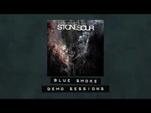 Stone Sour - Blue Smoke - Demo Sessions