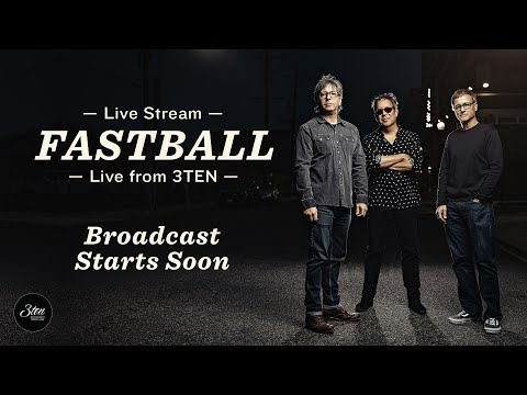 Fastball Live From 3TEN