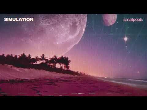 Smallpools - simulation (Official Audio)