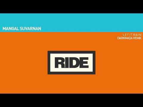 Mangal Suvarnan - Let It Rain (Darkmada Remix)