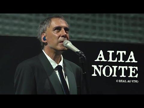 Alta Noite - Arnaldo Antunes [O Real Ao Vivo]