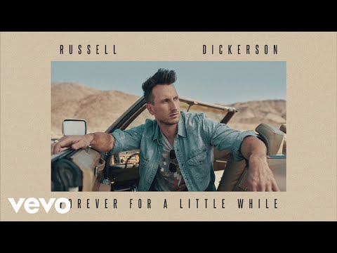 Russell Dickerson - Forever For A Little While (Official Audio)