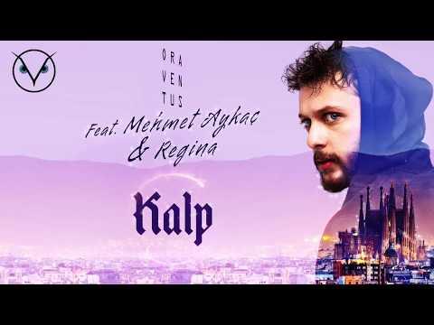 Oraventus feat. Mehmet Aykaç & Regina - Kalp