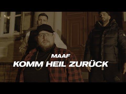 MAAF - KOMM HEIL ZURÜCK (prod. von Panorama) [Official Video]