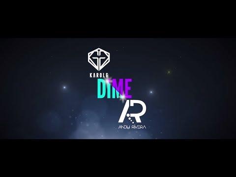 Dime - Karol G Feat. Andy Rivera | Video Lyric