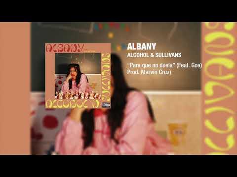 Albany - Para que no duela Ft. Goa (Prod. Marvin Cruz)