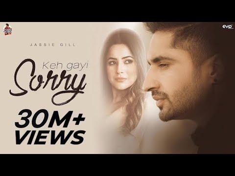 Full Song : Keh Gayi Sorry | Jassie Gill | Shehnaaz Gill | Avvy |Nirmaan | New Punjabi Song 2020