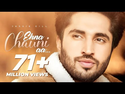 Ehna Chauni Aa | Latest Romantic Song 2020 | Jassi Gill | Sara Gurpal |Khaira| Avvy Sra |Romaana