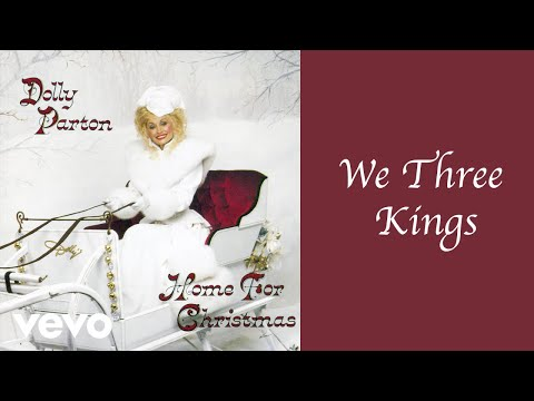 Dolly Parton - We Three Kings (Official Audio)