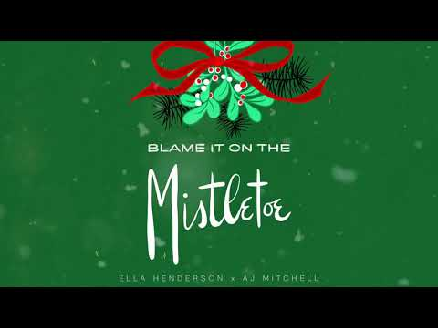 Ella Henderson x AJ Mitchell  -  Blame It On The Mistletoe (Official Visualiser)